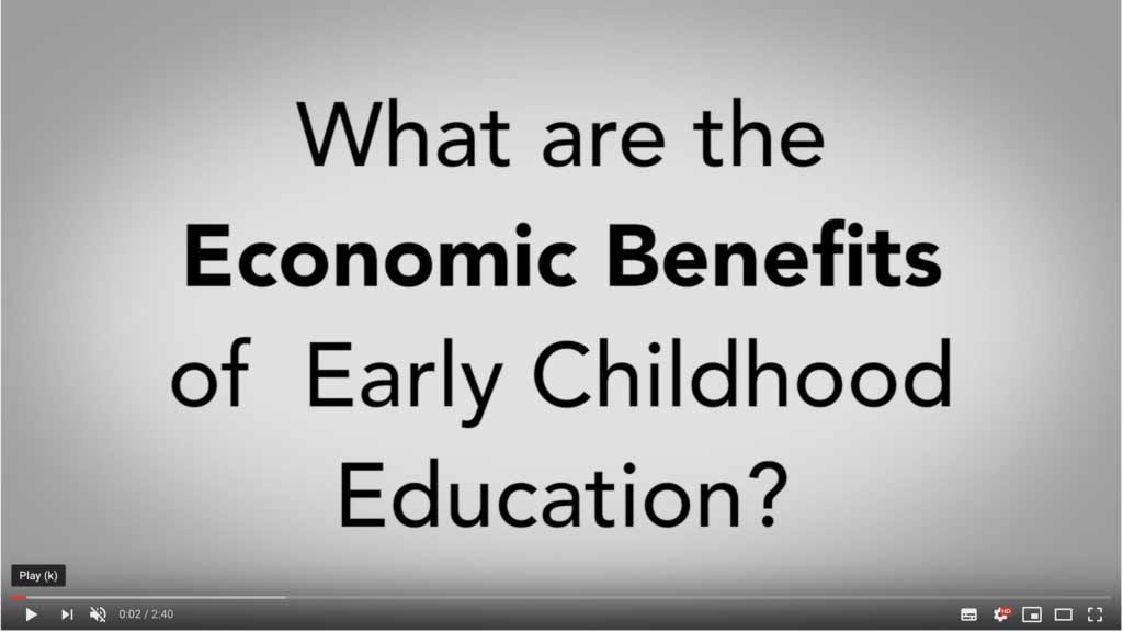 Economic Benefits of Early Childhood Education